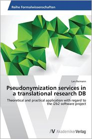 Pseudonymization services in a translational research DB