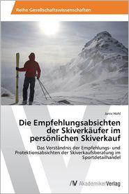 Die Empfehlungsabsichten Der Skiverkaufer Im Personlichen Skiverkauf - Hohl Janiv