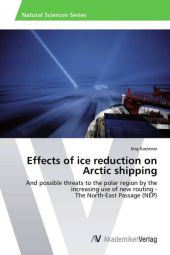 Effects of ice reduction on Arctic shipping - Jörg Kaestner