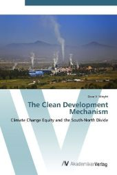 The Clean Development Mechanism - Dave V. Wright