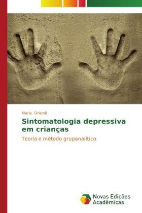 Sintomatologia depressiva em crianças - Teoria e método grupanalítico