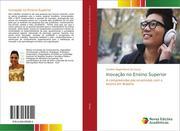 Souza, Caroline Nagel Moura De: Inovação no Ensino Superior