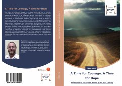 A Time for Courage, A Time for Hope - Saks, David