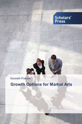 Growth Options for Martial Arts