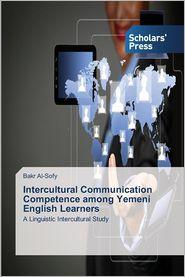 Intercultural Communication Competence among Yemeni English Learners - Al-Sofy Bakr