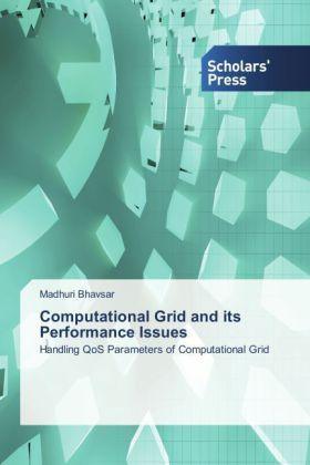Computational Grid and its Performance Issues - Handling QoS Parameters of Computational Grid