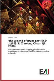 'The Legend of Bruce Lee' (, Li Xiaolong Chuan Qi, 2008)