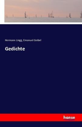 Gedichte - Lingg, Hermann / Geibel, Emanuel