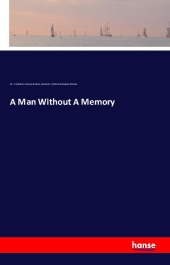 A Man Without A Memory - William Henry Shelton