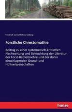 Forstliche Chrestomathie - Friedrich Von Loffelholz-Colberg