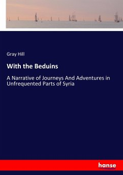 With the Beduins - Hill, Gray