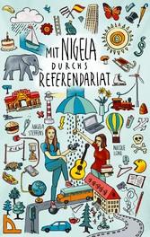 Mit Nigela durchs Referendariat - Nicole Lüke, Angela Steffens