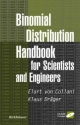 Binomial Distribution Handbook for Scientists and Engineers, w. CD-ROM - Elart von Collani; Klaus Dräger
