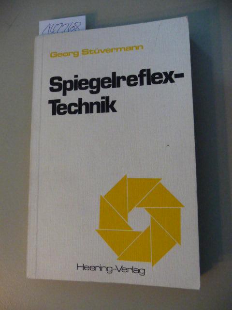 Spiegelreflex-Technik - Stüvermann, Georg