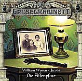 Gruselkabinett - Die Affenpfote, 1 Audio-CD