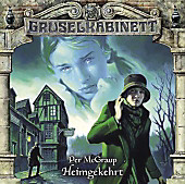 Gruselkabinett - Heimgekehrt, 1 Audio-CD