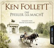 Follett, Ken: Die Pfeiler der Macht