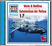 Wale & Delfine / Geheimnisvolle Tiefsee, Audio-CD