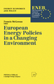 European Energy Policies in a Changing Environment - Francis McGowan