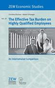 Elschner, Christina;Schwager, Robert: The Effective Tax Burden on Highly Qualified Employees