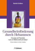 Rainhild Schäfers: Gesundheitsförderung durch Hebammen