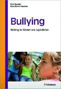 Bullying - Mobbing bei Kindern und Jugendlichen