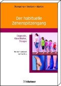 Der habituelle Zehenspitzengang - Diagnostik, Klassifikation, Therapie