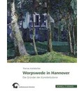 Worpswede in Hannover - Thomas Andratschke
