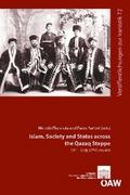Islam, Society and States across the Qazaq Steppe (15th - Early 20th Centuries) - Paolo Sartori