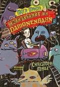Motte Maroni - Horrorfahrt der Dämonenbahn - Christoph Mauz