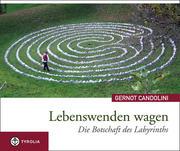 Candolini, Gernot: Lebenswenden wagen