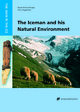 The Iceman and his Natural Environment - Sigmar Bortemschlager; Klaus Oeggl