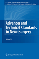 Advances and Technical Standards in Neurosurgery - John D. Pickard; Nejat Akalan; Vladimir Benes; Concezio Di Rocco; Vinko V. Dolenc; J. Lobo Antunes; Johannes Schramm; Marc Sindou