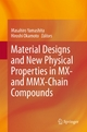 Material Designs and New Physical Properties in MX- and MMX-Chain Compounds - Masahiro Yamashita;  Masahiro Yamashita;  Hiroshi Okamoto;  Hiroshi Okamoto