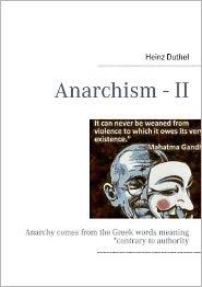 Anarchism - II - Heinz Duthel
