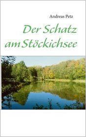 Der Schatz Am Stockichsee (German Edition)