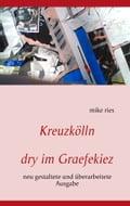 Kreuzkölln - Mike Ries