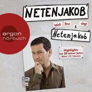 Moritz Netenjakob: Netenjakob liest, spielt und singt Netenjakob