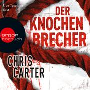 Chris, Carter: Der Knochenbrecher
