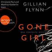 Gillian Flynn: Gone Girl - Das perfekte Opfer