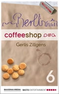 Berlin Coffee Shop - Episode 6 - Gerlis Zillgens, Sharmila Cohen