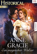 Anne Gracie: Ein magischer Walzer