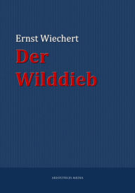 Der Wilddieb Ernst Wiechert Author