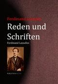 Reden und Schriften Ferdinand Lassalles - Ferdinand Lassalle