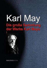 Die groBe Sammlung der Werke Karl Mays: I
