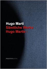 Gesammelte Werke Hugo Martis