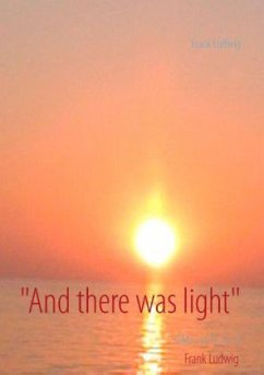 ´´And there was light´´ - Ludwig, Frank