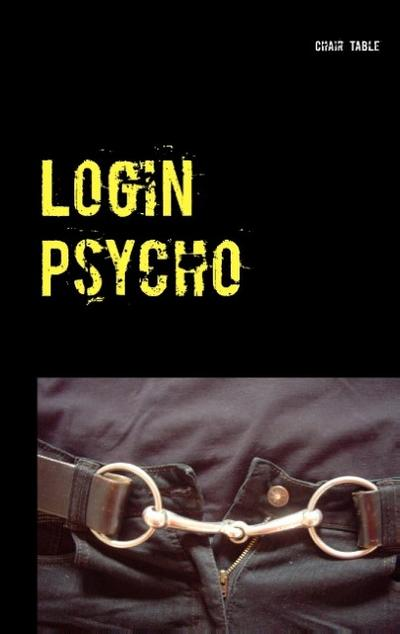Login Psycho - Chair Table