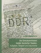 Klaus Emmerich: Die Grenzkommission beider deutscher Staaten