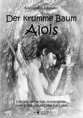 Der krumme Baum Alois